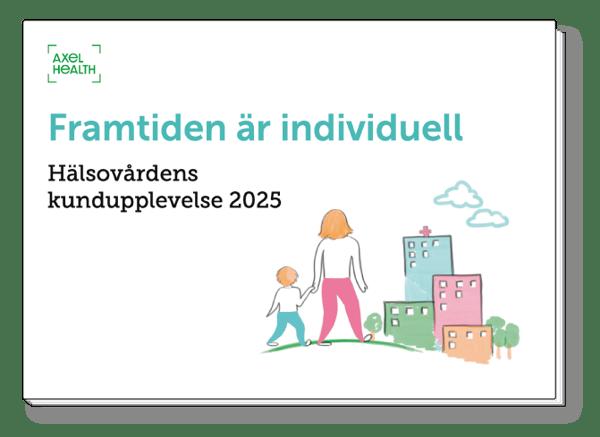 Hälsovårdens kundupplevelse 2025